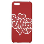 Be Mine Love Cover For iPhone 5C