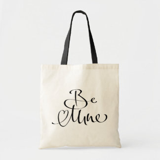 Be Mine Modern Calligraphy Valentine's Day Bag