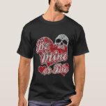 Be mine or die Valentine's Day shirt