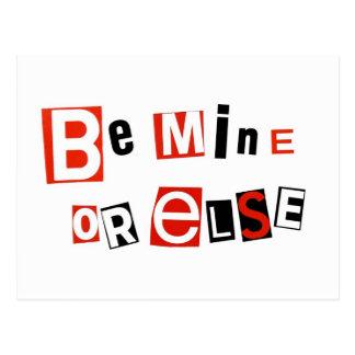 Be Mine - or else Postcard