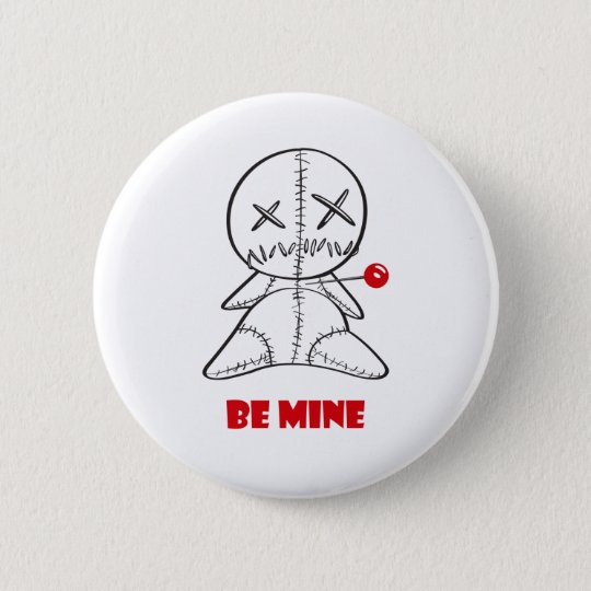 Be Mine Pinback Button
