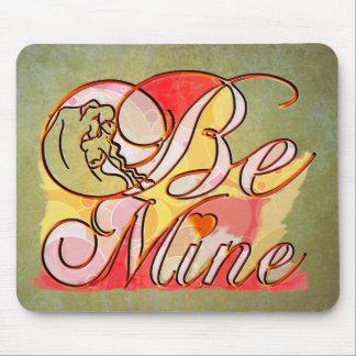 Be Mine romantic text design Mouse Pad