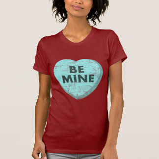 Be Mine Tshirt