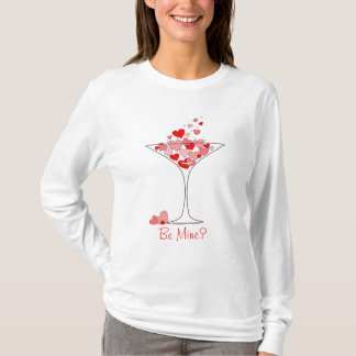 Be Mine Valentine Heart Cocktail Martini T-Shirt