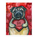 Be Mine Valentine Pug Postcard