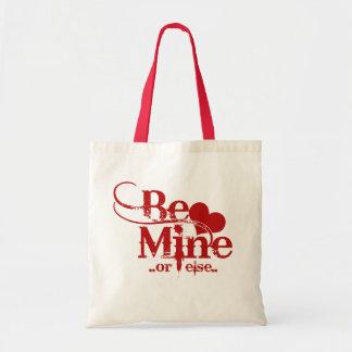 Be Mine Valentines Day Humor Tote Bag