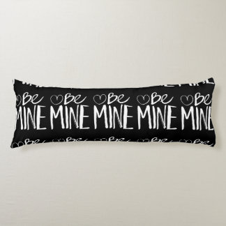 Be Mine Valentine's | White Brush Script Body Pillow