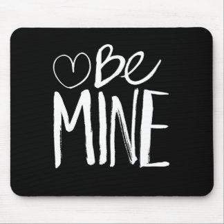 Be Mine Valentine's   White Brush Script Mousepad