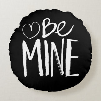 Be Mine Valentine's | White Brush Script Round Pillow