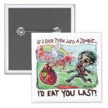 Be Mine Zombie Valentine 2 Inch Square Button