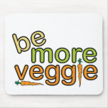 Be More Veggie Mousepads