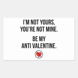 Be My Anti Valentine Rectangular Sticker