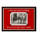 Be my Best Man? - FUNNY Greeting Card