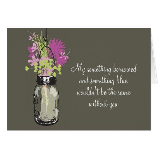 Be My Bridesmad - Mason Jar & Wildflowers Card