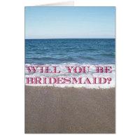 Be my Bridesmaid Beach At The Ocean Wedding Card