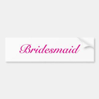 Be my bridesmaid bumper sticker