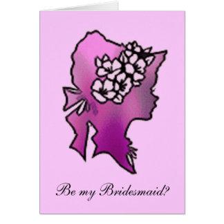 Be my Bridesmaid? Card