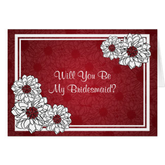 Be My Bridesmaid Dahlia Floral Red Cards