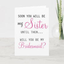 Be My Bridesmaid - Future Sister-in-law Invitation