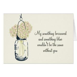 Be My Bridesmaid - Mason Jar and Hydrangeas Stationery Note Card