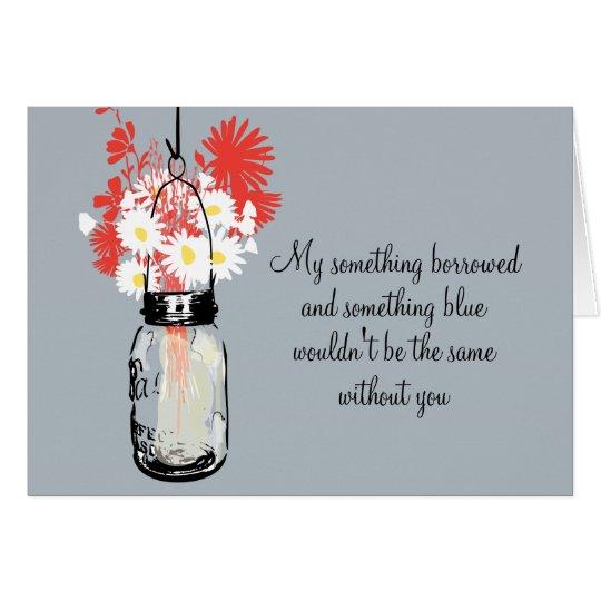 Be My Bridesmaid - Mason Jar & Wildflowers Card