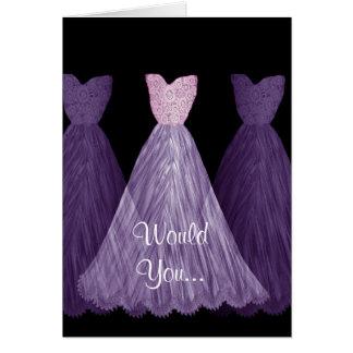 Be My Bridesmaid PURPLE Dresses Wedding Party V01 Greeting Card