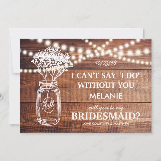 Be My Bridesmaid   Rustic Country Bridesmaid Invitation