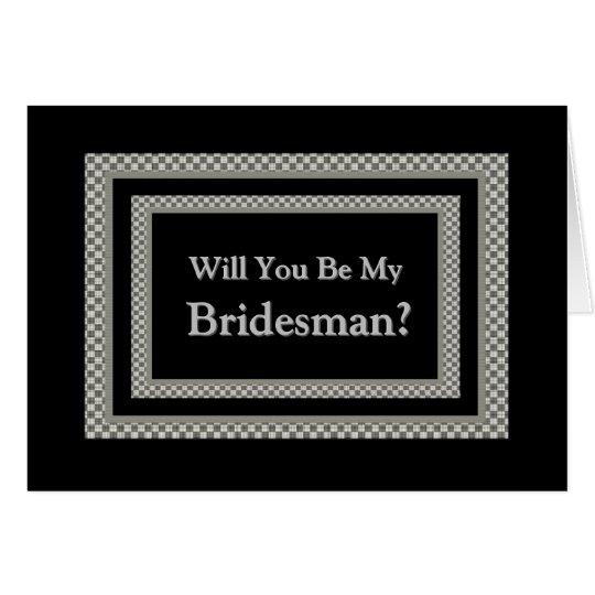 Be My BRIDESMAN Checkerboard Wedding Invitation