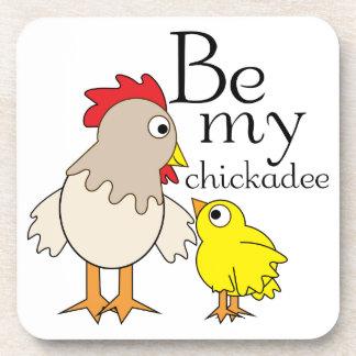 Be My Chickadee Coaster