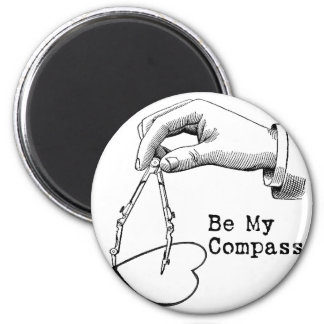 Be My Compass Magnet