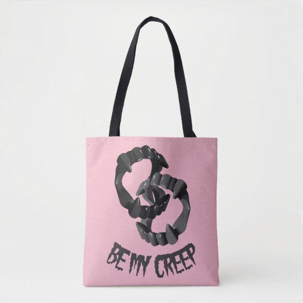 Be My Creep Tote Bag