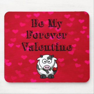 Be My Forever Valentine Cow Rose Mouse Pad