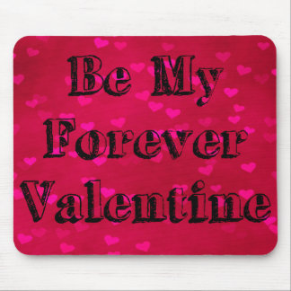 Be My Forever Valentine Heart Pattern Mouse Pad