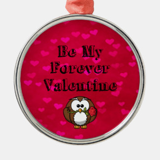 Be My Forever Valentine Owl Rose Metal Ornament