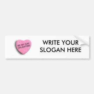 Be My Gay Valentin Car Bumper Sticker
