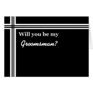 Be My Groomsman FUNNY Custom Name GR001 Greeting Cards