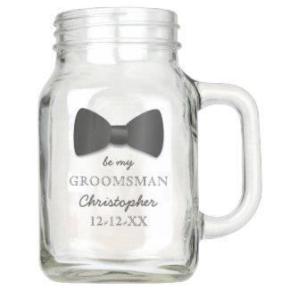 Be My Groomsman Request Name Wedding Mason Jar