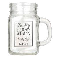 Be My Groomswoman Request Wedding Mason Jar