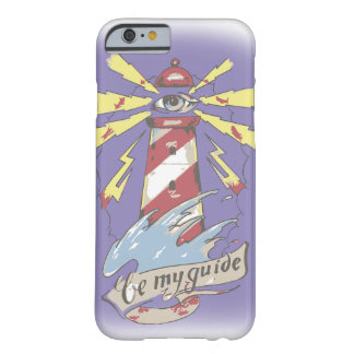 Be My Guide Barely There iPhone 6 Case