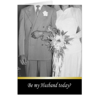 Be my husband today? - FUNNY Card