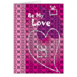 Be My Love (pink) Valentine's Card