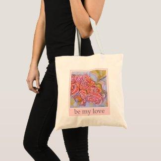 """""""be my love"""" tote bag"""