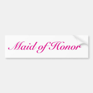 Be my maid of honor bumper sticker