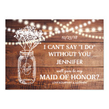 Rustic Country Be My Maid of Honor Wedding Cards