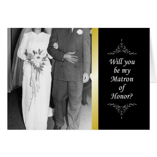 Be my Matron of Honor? Card