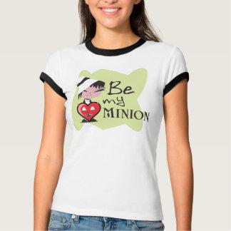 Be My Minion Ladies T-Shirt