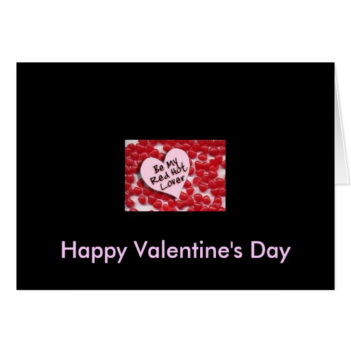 Be My Red Hot Lover, Happy Valentine's Day Greeting Card