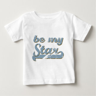 Be my Star Baby T-Shirt