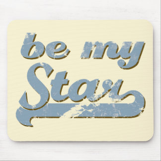 Be my Star Mouse Pad