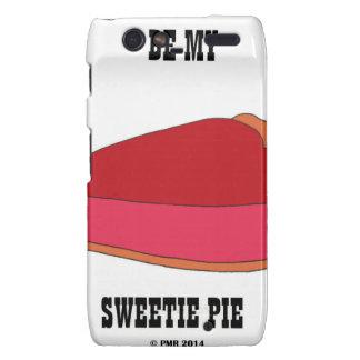 Be My Sweety Pie Droid RAZR Case